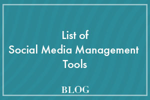 List of Social Media Management Tools