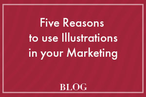 Five Reasons to use Illustrations in your Marketing