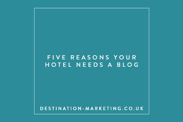 Five Reasons Your hotel Needs a Blog