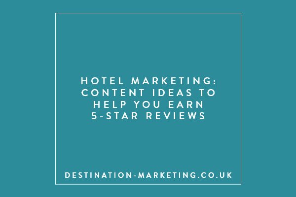 Content ideas to help you earn 5-star reviews