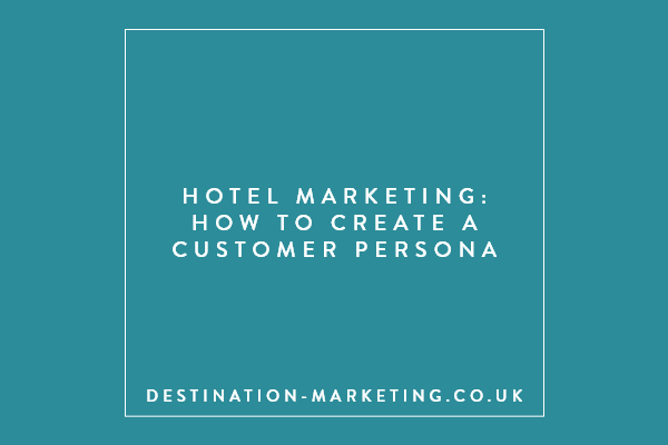 How to create customer persona