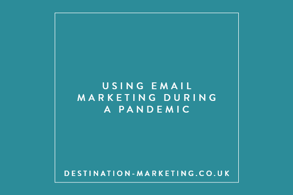 using email marketing during a pandemic
